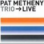 Pat Metheny - LIVE