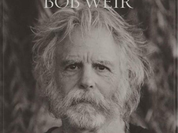 La canzone che Bob Weir vorrebbe fosse suonata al suo funerale