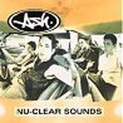 Ash - NU-CLEAR SOUNDS
