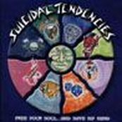 Suicidal Tendencies - FREE YOUR SOUL...& SAVE MY MIND