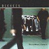 Bee Gees - THIS IS WHEN I CAME IN