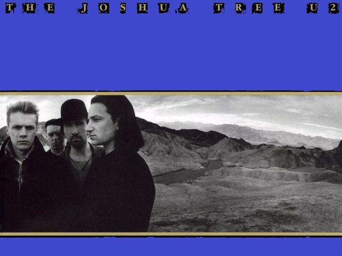 """U2, """"The Joshua Tree"""": """"Where the streets have no name"""""""