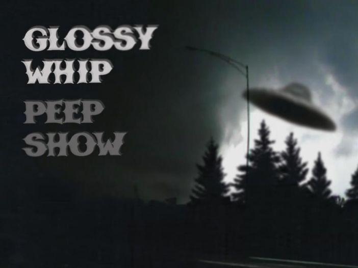 """Glossy Whip: la recensione di """"Peepshow"""""""