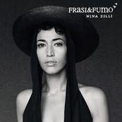 Nina Zilli - FRASI E FUMO