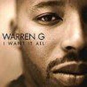 Warren G - I WANT IT ALL