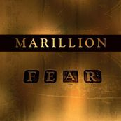 Marillion - F*** EVERYONE AND RUN (F E A R)