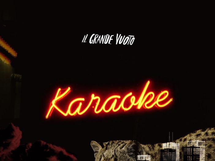 """Le recensioni di Reg Mastice: Il Grande Vuoto, """"Karaoke"""" (2018)"""