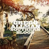 Gregg Allman - SOUTHERN BLOOD (DELUXE EDITION)
