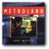 Mark Knopfler - METROLAND
