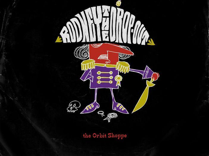 """Le recensioni di Reg Mastice: The Orbit Shoppe, """"Rodney the drop-out"""" (1966)"""