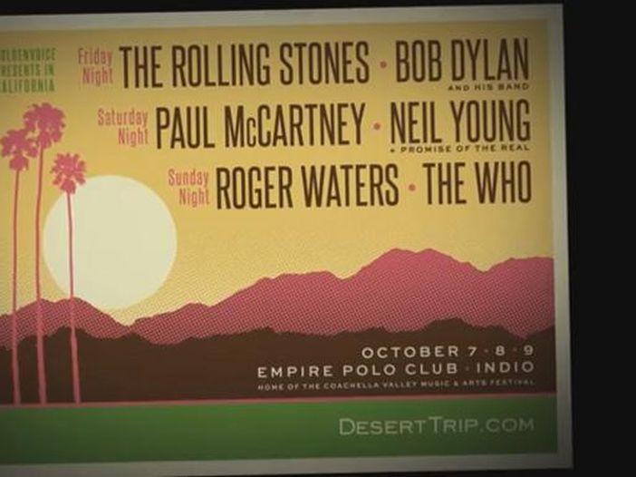 Desert Trip raddoppia: aggiunte altre date per l'evento con Stones, Dylan, McCartney, Young, Waters e Who