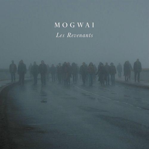 Vos derniers CD / LP / DVD  ... achetés  - Page 6 Mogwai_les_revenants