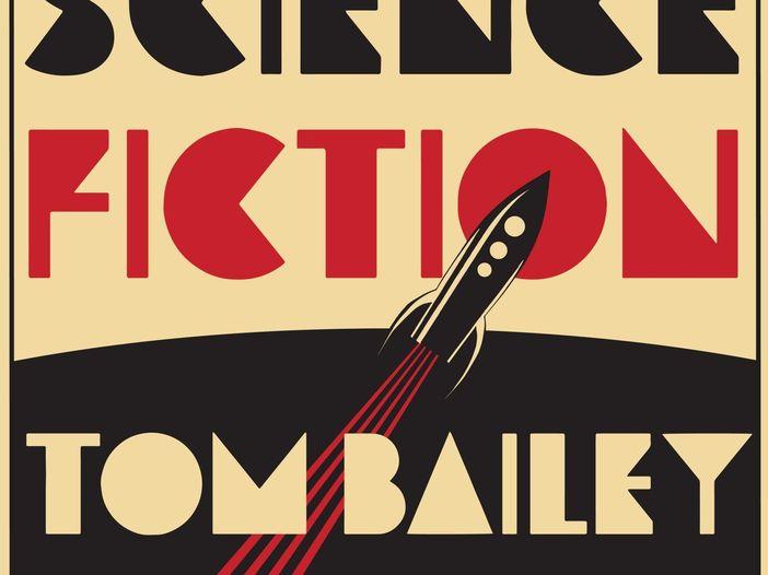 """Tom Bailey: esce """"Science Fiction"""", primo album solista del membro dei Thompson Twins. Il primo singolo è """"Come so far"""" - COPERTINA/TRACKLIST/VIDEO"""