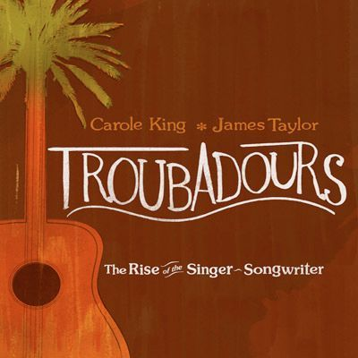 James Taylor & Carole King - TROUBADOURS