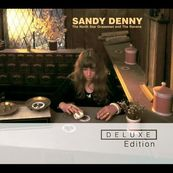Sandy Denny - THE NORTH STAR GRASSMAN AND THE RAVENS - DELUXE EDITION