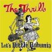 Thrills - LET'S BOTTLE BOHEMIA