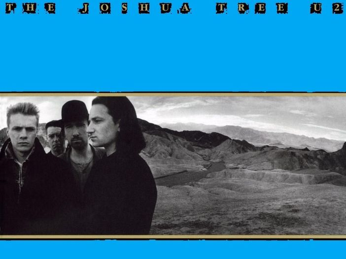 """U2, """"The Joshua Tree"""": """"I still haven't found what I'm looking for"""""""