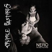 Cripple Bastards - NERO IN METASTASI