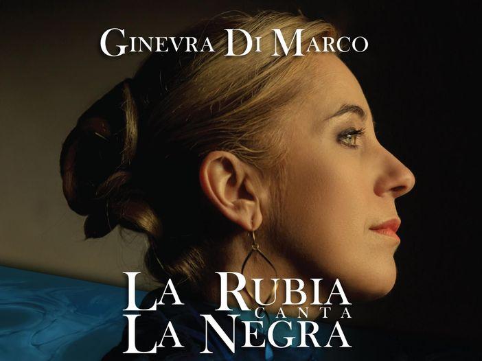 Ginevra Di Marco, ecco l'omaggio a Mercedes Sosa 'La Rubia canta la Negra' - TRACKLIST