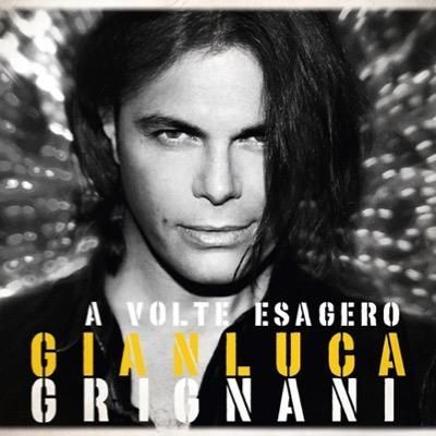 A volte esagero new edition 2015 dischi in vetrina - Gianluca grignani uguali e diversi ...