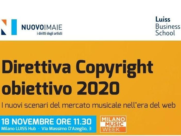 NUOVOIMAIE a Milano Music Week 2019, i dettagli sul convegno 'Direttiva Copyright obiettivo 2020'