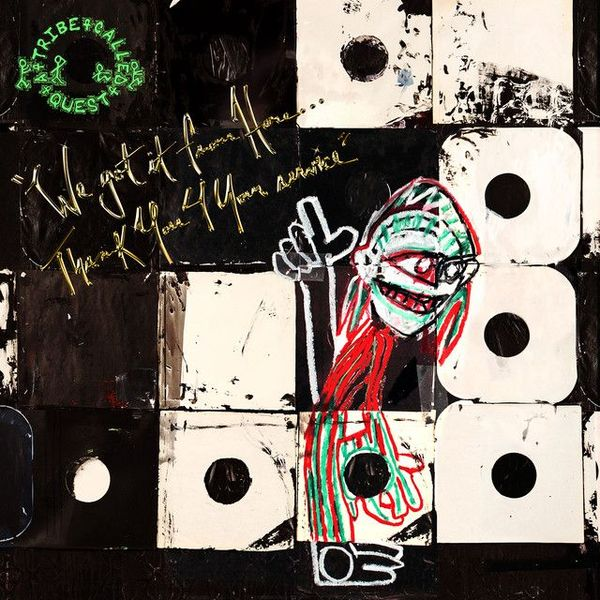 "A Tribe Called Quest - la recensione di ""We got it from Here... Thank You 4 Your service"""