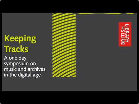 The British Library Sound Archive on preserving the past, archiving the future