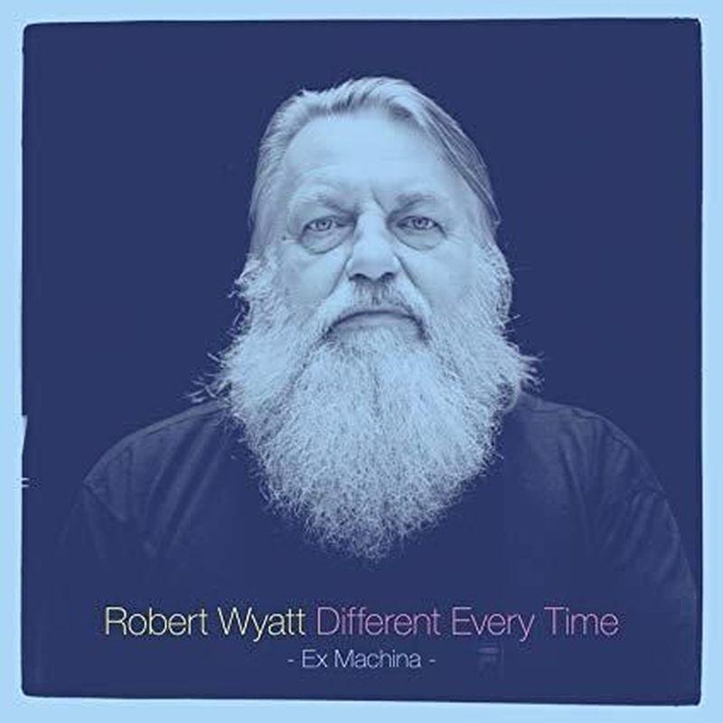 Le molte vite di Robert Wyatt