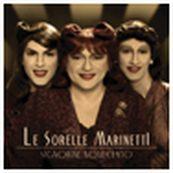 Sorelle Marinetti - SIGNORINE NOVECENTO