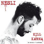 Nesli - KILL KARMA - LA MENTE È UN ARMA