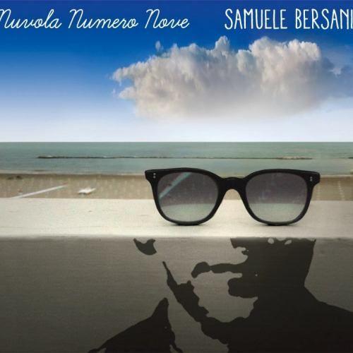 Samuele Bersani - NUVOLA NUMERO NOVE