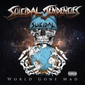 Suicidal Tendencies - WORLD GONE MAD