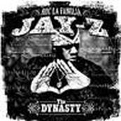Jay-Z - THE DINASTY: ROC LA FAMILIA