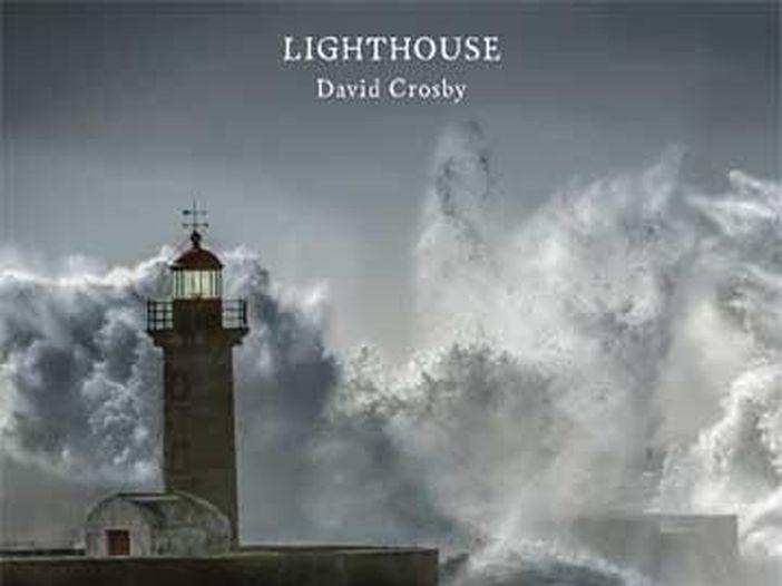 """David Crosby - la recensione di """"LIGHTHOUSE"""""""