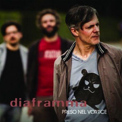 Diaframma/PRESO NEL VORTICE