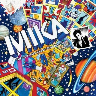 Mika-THE BOY WHO KNEW TOO MUCH