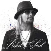 Kid Rock - REBEL SOUL