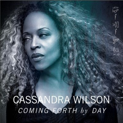 Go to the review of COMING FORTH BY DAY by Cassandra Wilson