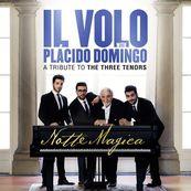 Il Volo - NOTTE MAGICA - A TRIBUTE TO THE THREE TENORS (LIVE)