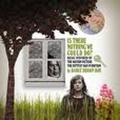 Badly Drawn Boy - IS THERE NOTHING WE COULD DO ?