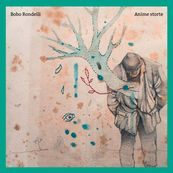 Bobo Rondelli - ANIME STORTE