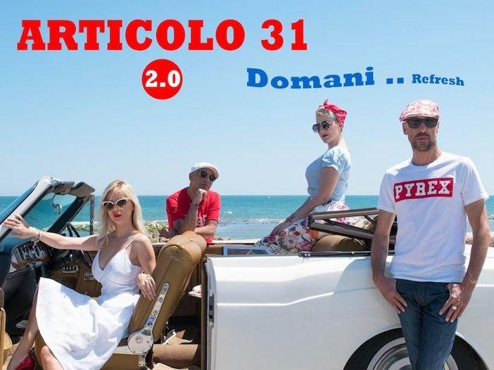 """Articolo 31 2.0: esce il singolo """"Domani...refresh"""" - TRAILER"""
