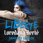 Loredana Berté - LIBERTé (SANREMO EDITION)