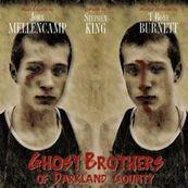 John Mellencamp - GHOST BROTHERS OF DARKLAND COUNTY