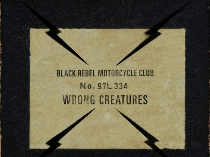 """Black Rebel Motorcycle Club: esce """"Wrong creatures"""", il primo singolo è """"Little thing gone wild"""" - ASCOLTA"""