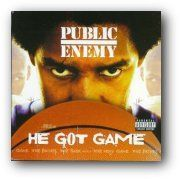 Public Enemy/HE GOT GAME