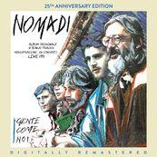 Nomadi - GENTE COME NOI - 25TH ANNIVERSARY EDITION