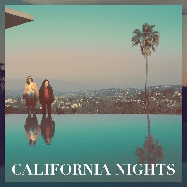 Go to the review of CALIFORNIA NIGHTS by Best Coast