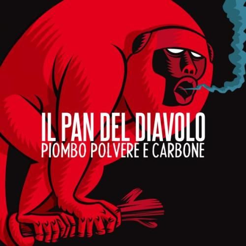 Il Pan del Diavolo - PIOMBO POLVERE E CARBONE