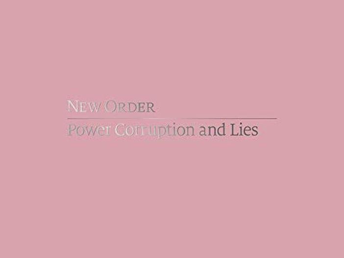 """New Order: esce una nuova edizione di """"Power, Corruption & Lies"""""""